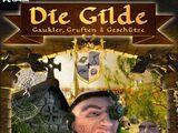 Die Gilde: Gaukler, Gruften und Geschütze
