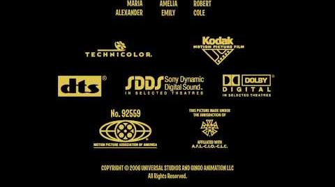 Universal Pictures (copyright) Gingo Animation (in-credit) Closing (2006)