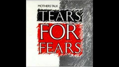 Tears For Fears - Mothers Talk (US Remix) (7' Single) The best version..