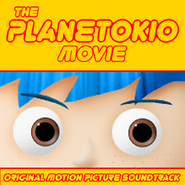 The Planetokio Movie (2015) Soundtrack cover