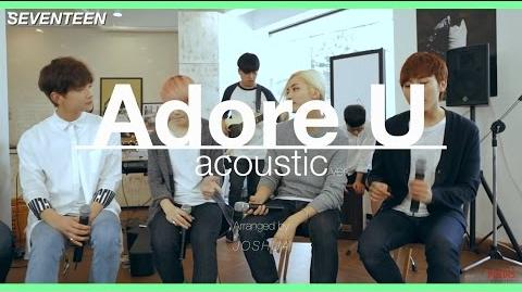 SEVENTEEN – Adore U (Acoustic Version) (華納official HD高畫質官方中字版)