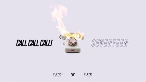 -MV-SEVENTEEN - CALL CALL CALL! MV