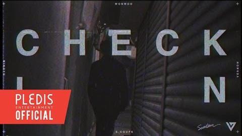SEVENTEEN(SVT) Mixtape - 'Check-In' FILM WONWOO Ver