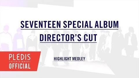 SEVENTEEN(세븐틴) SPECIAL ALBUM 'DIRECTOR'S CUT' HIGHLIGHT MEDLEY