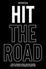 SEVENTEEN : Hit The Road