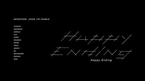 MV SEVENTEEN - Happy Ending MV