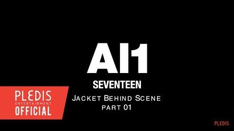 SPECIAL VIDEO SEVENTEEN 4th Mini Album 'Al1' JACKET BEHIND SCENE PART