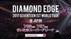 SPOT 2017 SEVENTEEN 1ST WORLD TOUR 'DIAMOND EDGE' in JAPAN