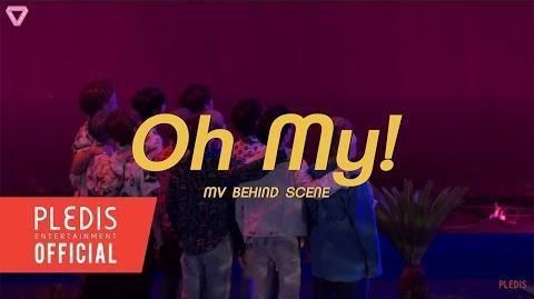 SEVENTEEN(세븐틴) - '어쩌나 (Oh My!)' MV BEHIND SCENE