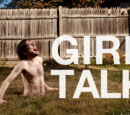 Girl Talk discography