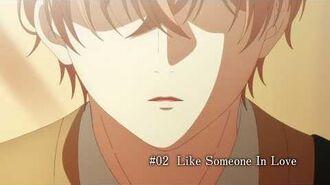 TVアニメ「ギヴン」予告  02「Like Someone In Love」