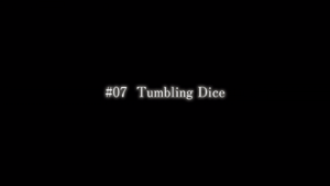 07 Tumbling Dice