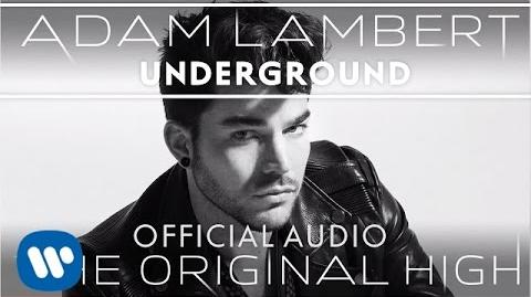 Adam Lambert - Underground -Official Audio-