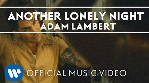 Adam Lambert - Another Lonely Night -Official Music Video-