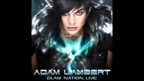 Adam Lambert - Voodoo Glam Nation Live Official Song