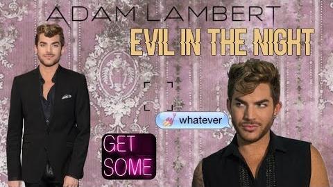 Adam Lambert - Evil In The Night ( Fan Music Video )