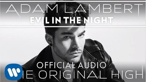 Adam Lambert - Evil In The Night -Official Audio-