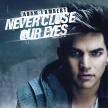 Never Close Our Eyes music