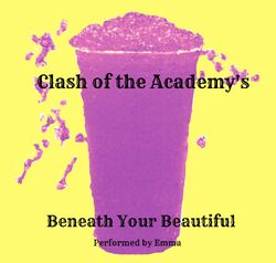Beneath Your Beautiful Slushy