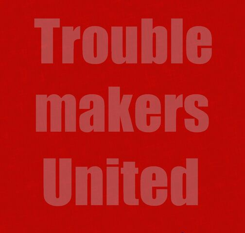 File:Troublemakers United Template.jpg