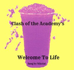 Welcome To Life Slushy