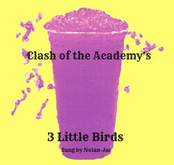3 Little Birds Slushy