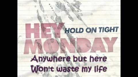 Hurricane Streets - Hey Monday (with lyrics)