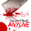 You Cant Trust Anyone.PNG