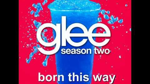 """Born This Way"" - Glee Version"