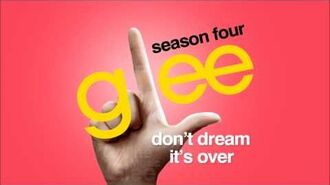 Don't Dream It's Over - Glee