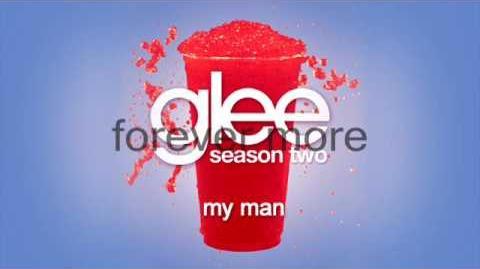 GLEE - My Man