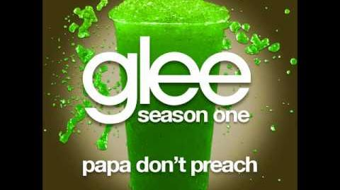 Glee - Papa Don't Preach (DOWNLOAD MP3 LYRICS)