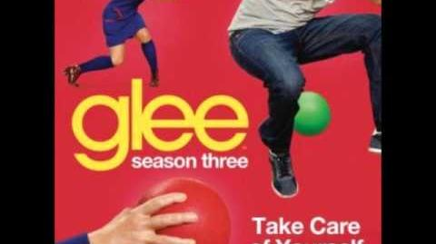 Glee - Take Care Of Yourself (DOWNLOAD MP3 LYRICS)