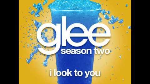 Glee - I Look To You LYRICS