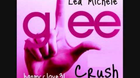 Crush- Glee Cast