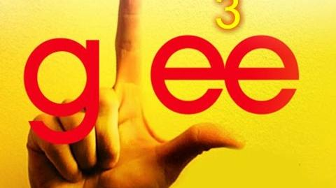 3 - Glee Cast Version - Season 4 (Lyrics)
