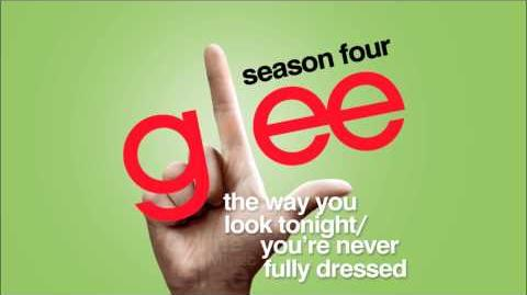 The Way You Look Tonight You're Never Fully Dressed - Glee HD Full Studio