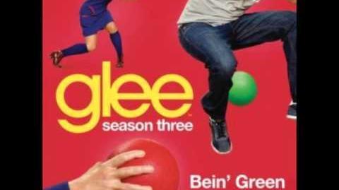 Glee - Bein' Green (DOWNLOAD MP3 LYRICS)