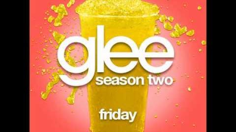 Glee - Friday (DOWNLOAD MP3 LYRICS)