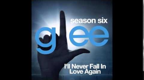 Glee - I'll Never Fall In Love Again (DOWNLOAD MP3 LYRICS)
