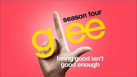 Being Good Isn't Good Enough - Glee HD Full Studio
