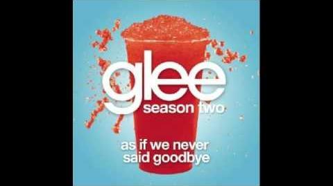 Glee (Kurt Hummel) - As If We Never Said Goodbye w lyrics