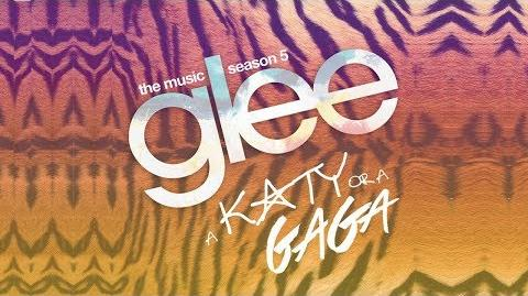 """Glee - All Songs from """"A Katy or a Gaga"""" 5x04 (Full Album) HD"""