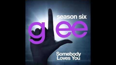 Glee - Somebody Loves You (DOWNLOAD MP3 LYRICS)-1