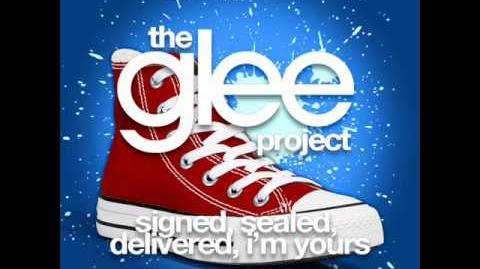 The Glee Project - Signed, Sealed, Delivered, I'm Yours (LYRICS)
