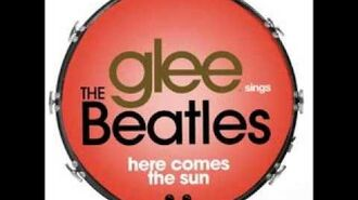 Glee - Here Comes The Sun (DOWNLOAD MP3 LYRICS)-1563507373