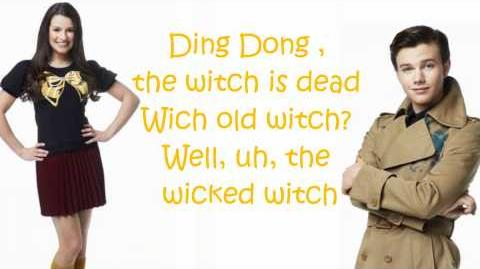 Glee - Ding dong The Witch Is Dead (Lyrics) Season 3
