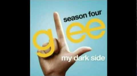 Glee - My Dark Side