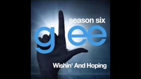 Glee - Whishin' And Hoping (DOWNLOAD MP3 LYRICS)