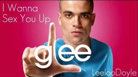 Glee Cast - I Wanna Sex You Up (HQ) FULL SONG